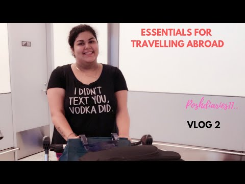 ESSENTIALS FOR TRAVELLING ABROAD