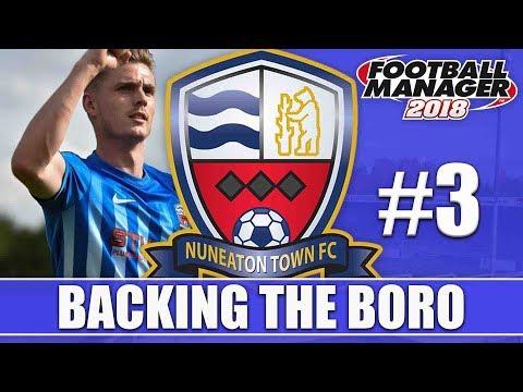 Backing the Boro FM18 | NUNEATON | Part 3 | BLYTH & DARLINGTON | Football Manager 2018