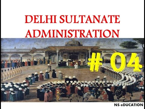 MIH 04 - Administration in Delhi Sultanate in Hindi