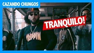 Reyes del ghetto dicen que 'Tranquilo' | Cazando Chungos