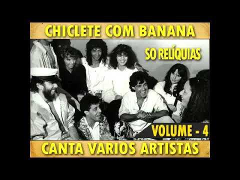chiclete-com-banana---canta-varios-artistas-vol-4
