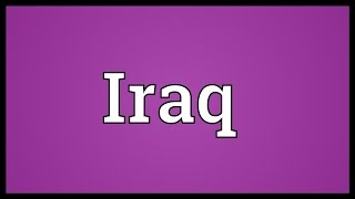 Iraq Meaning