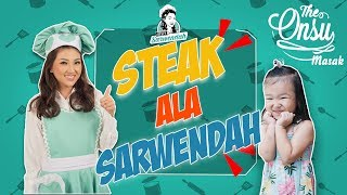 THE ONSU: BIKIN STEAK ALA BUNDA SRWENDAH BARENG THALIA