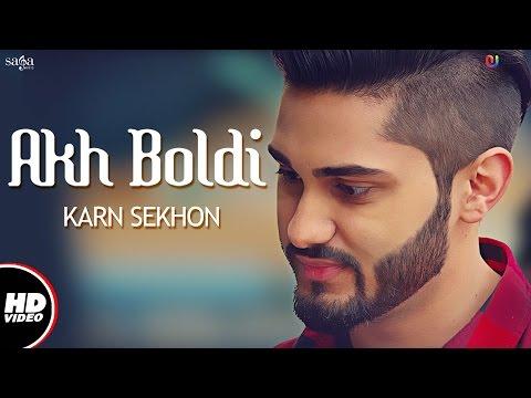Akh Boldi (Full Video)   Karn Sekhon   Desi Crew   Sukh Sanghera   Latest Punjabi Song 2017