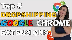 Top 8 Google Chrome Extensions for Dropshipping