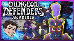 Dungeon Defenders Awakened IS HERE !!    HYPE IS REAL !!