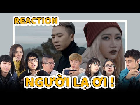 Schannel REACTION: Người Lạ Ơi! | Superbrothers x Karik x Orange