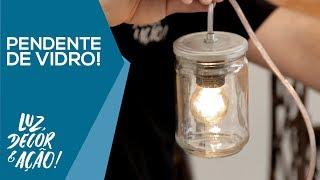Como Fazer Uma Luminária Com Vidro De Palmito! - DIY - Luz, Decor & Ação!
