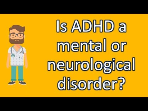 is-adhd-a-mental-or-neurological-disorder-?-|-best-health-faq-channel