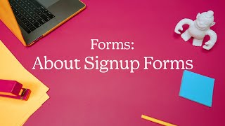 About Mailchimp's Signup Form Options (November 2020)