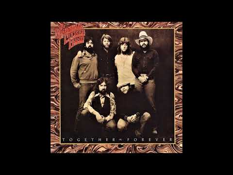 The Marshall Tucker Band - Together forever (1978) (US, Southern Rock, Country Rock)