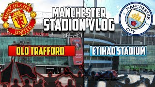 ⚽ Stadiontour durch Manchester | Old Trafford & Etihad Stadium VLOG