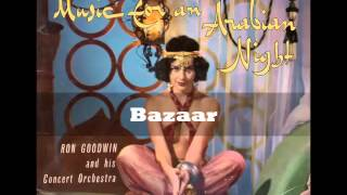 Ron Goodwin- Bazaar (Music For An Arabian Nights)
