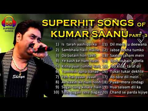 Kumar Sanu Hit Song Best Collection Of Boliwood Hit Of