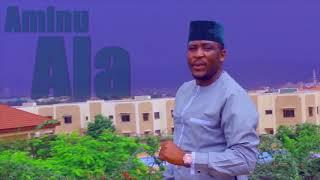Aminu Ala (UBANGIDANA Full) Official Song