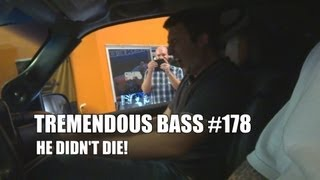 He didn't Die - TREMENDOUS BASS 178 - Chevy Tahoe - 30,000 Watt Sound System