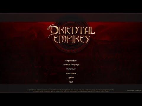 Oriental Empires Gameplay: Episode 1 |