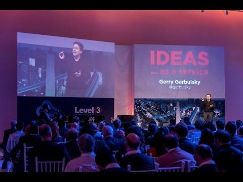 """Ideas as a Service por Gerry @Garbulsky #ForoLevel3 2015 """"XaaS"""" El futuro de la Nube de Negocios @CTL_Latam"""