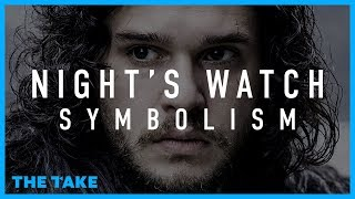 Game of Thrones Symbolism: The Night's Watch
