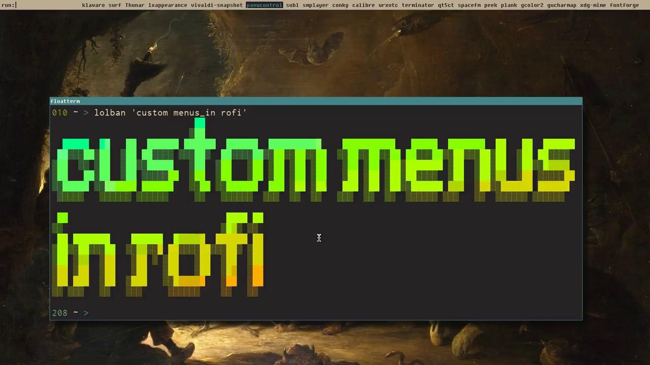 Let's Linux #018: custom menus in rofi