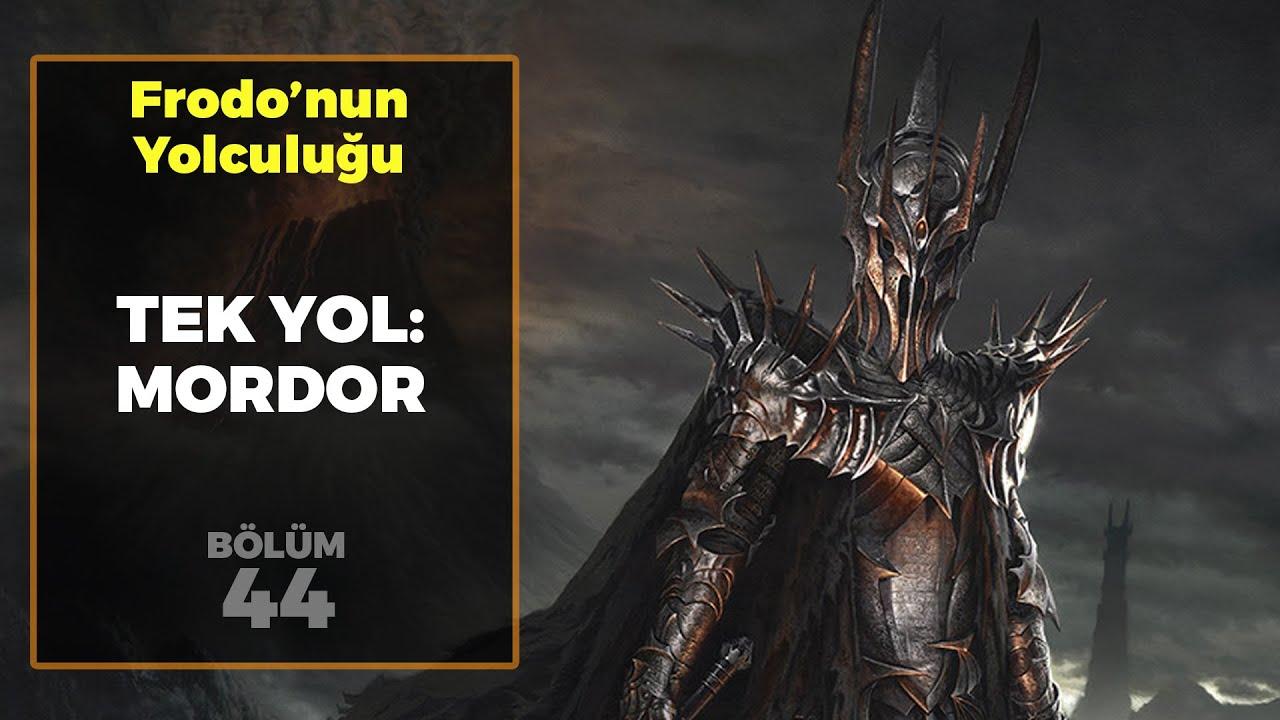 TEK YOL: MORDOR / Frodo'nun Yolculuğu B44 - Yüzüklerin Efendisi