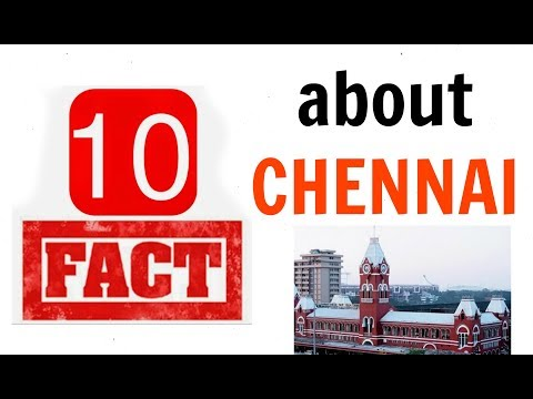 10 Unknown Facts about CHENNAI [MUST WATCH]