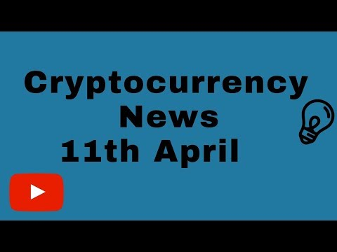 Cryptocurrency News 11.04.19