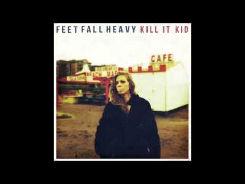Kill It Kid - Run