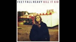 Kill It Kid - Run