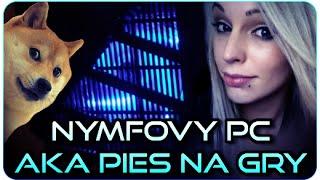 "★ ""Unboxing"" + Historia Nymfovego PC"