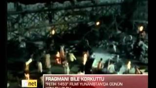 Fetih 1453 Yunanistan'da Günün Konusu Oldu - (TVNET)