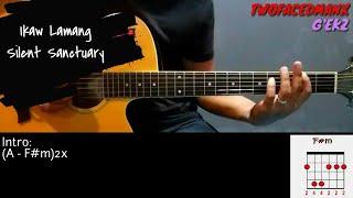 Ikaw Lamang - Silent Sanctuary (Guitar Cover With Lyrics & Chords)