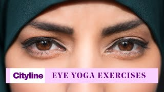 Eye yoga exercises that will help boost your vision