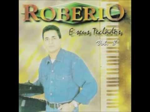 Robério e Seus Teclados - Vol. 8 (Completo)