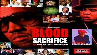BLOOD SACRIFICE FOR FAME FORTUNE & FREEMASONRY (DVD) feat Professor Griff (HQ)