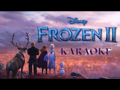 FROZEN 2 - Some Things Never Change (KARAOKE clip) - Instrumental with lyrics on screen