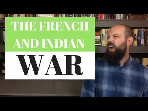 The French And Indian War [Seven Years' War]