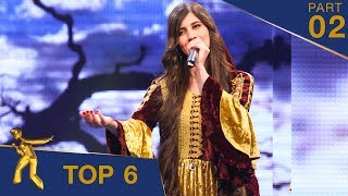 مرحلۀ ۶ بهترین - فصل پانزدهم ستاره افغان / Top 6 - Afghan Star S15 - Part 02