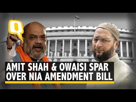 Amit Shah And Asaduddin Owaisi Face Off in Lok Sabha Over NIA Amendment Bill | The Quint
