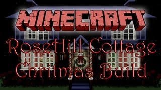 Minecraft Build: RoseHill Cottage (From 'The Holiday') - [DOWNLOAD]