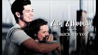 Hannah & Zach | back to you | [ 13 reasons why ]