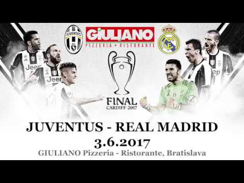 Juventus - Real Madrid, FINAL Cardiff 2017, GIULIANO ristorante Bratislava