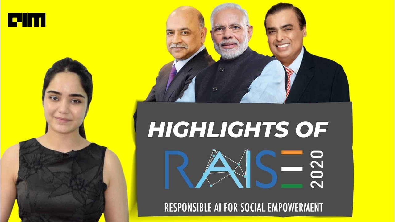 Highlights of Raise 2020 (Responsible AI For Social Empowerment)