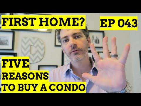 Buying First Home: 5 Reasons You Should Buy A Condo   INSIDE REAL ESTATE SHOW 043
