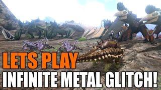 (NEW) INFINITE Metal GLITCH l Ark Survival Evolved l Season 1, Episode 2 l Let's Play