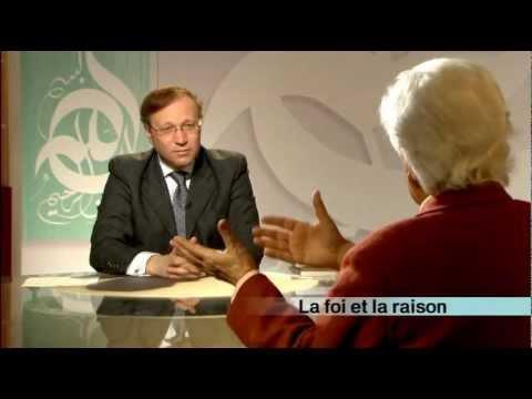 La Foi et la Raison emission religieuse ISLAM