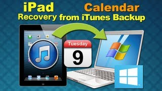 iPad 3 Data Recovery: How to Recover Deleted Calendars or other Data from iPad 3 iTunes Backup