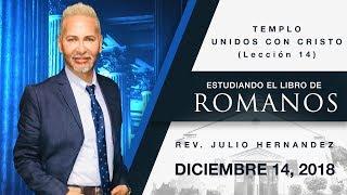 Libro de Romanos (Lección 14) - Julio E. Hernandez