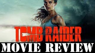 Tomb Raider (film) - Movie Review