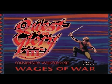 Let's Play Quest for Glory III : Wages of War (Part I)
